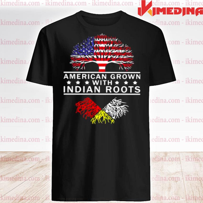 Official american grown with indian roods the tree american flag shirt
