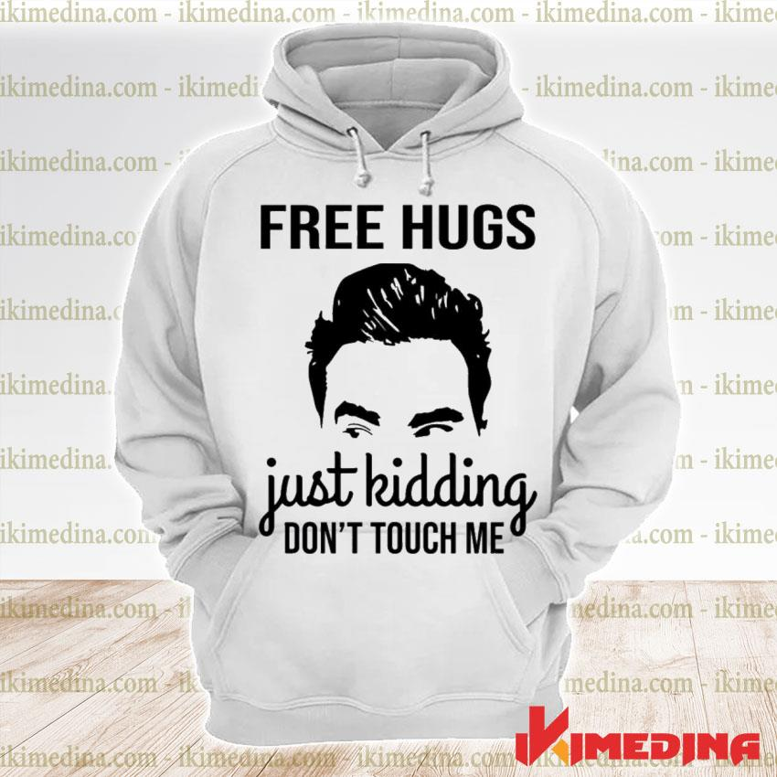 Official david rose free hugs just kidding dont touch me s premium hoodie