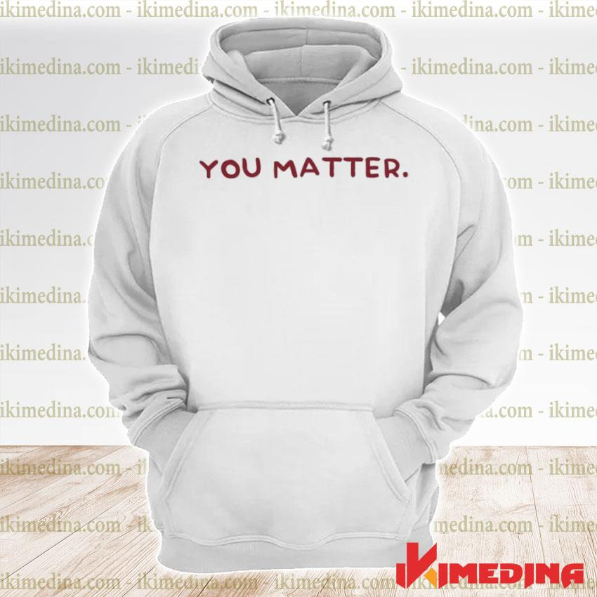 Official you matter pink and burgundy s premium hoodie