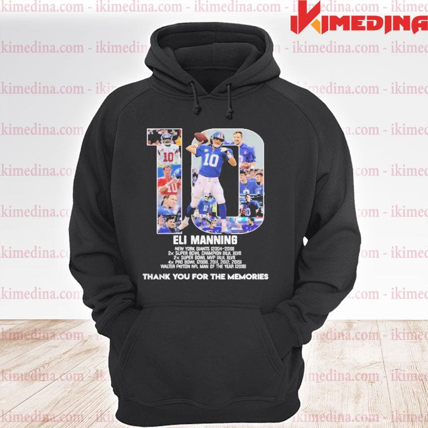 Official 10 eli manning thank you for the memories signature s premium hoodie