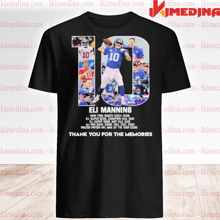 Official 10 eli manning thank you for the memories signature shirt