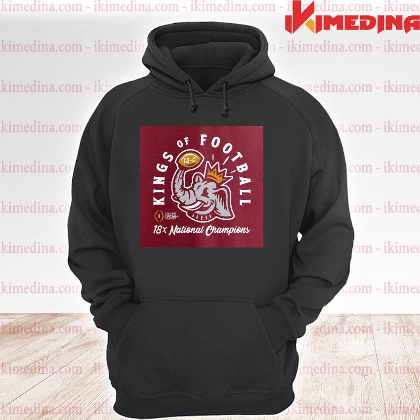 Official alabama crimson tide kings of football 18x national champions s premium hoodie