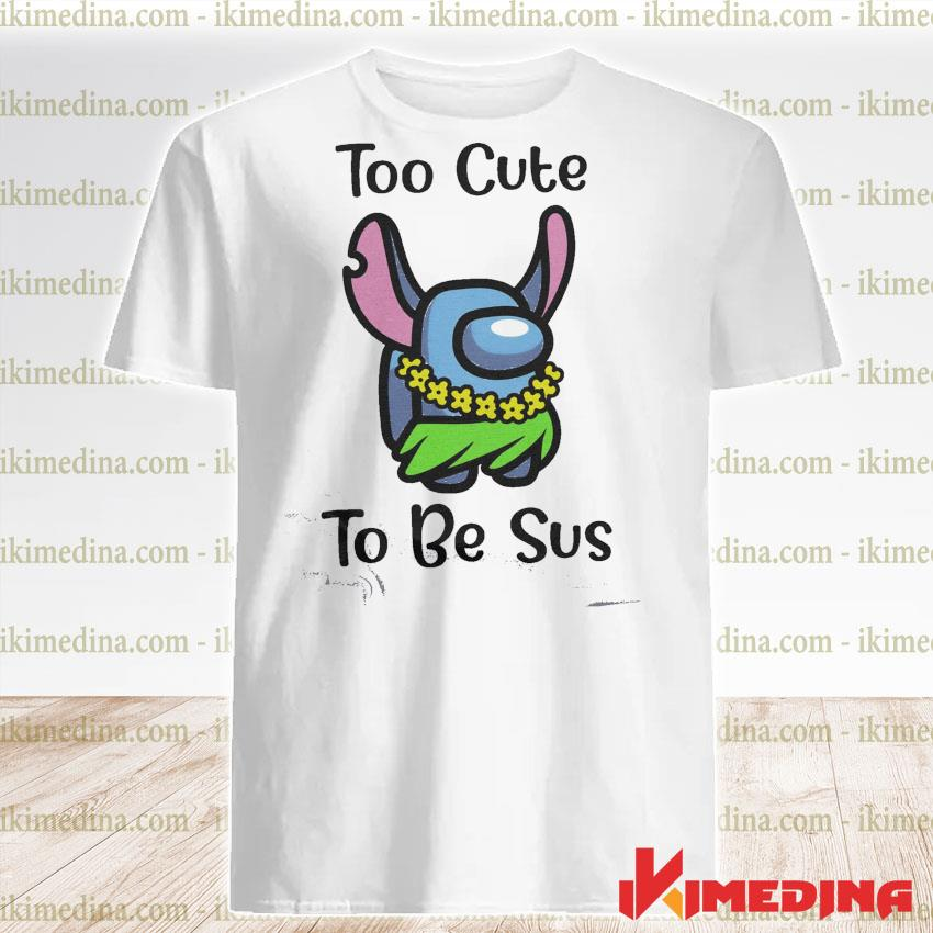 Official among us stitch idk bro you look sus shirt