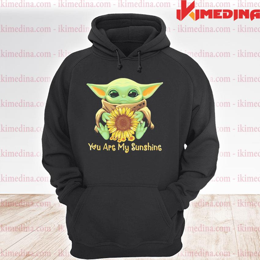 Official baby yoda hug sunflower you are my sunshine 2021 s premium hoodie