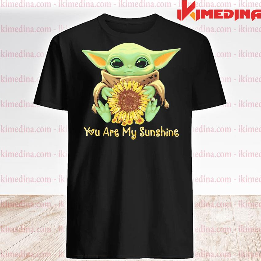 Official baby yoda hug sunflower you are my sunshine 2021 shirt