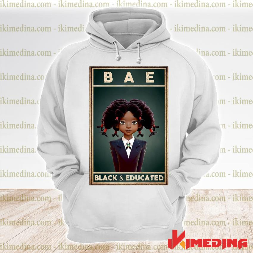 Official bae black and educated 2021 s premium hoodie