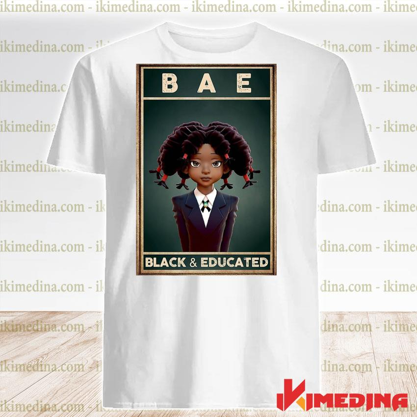 Official bae black and educated 2021 shirt
