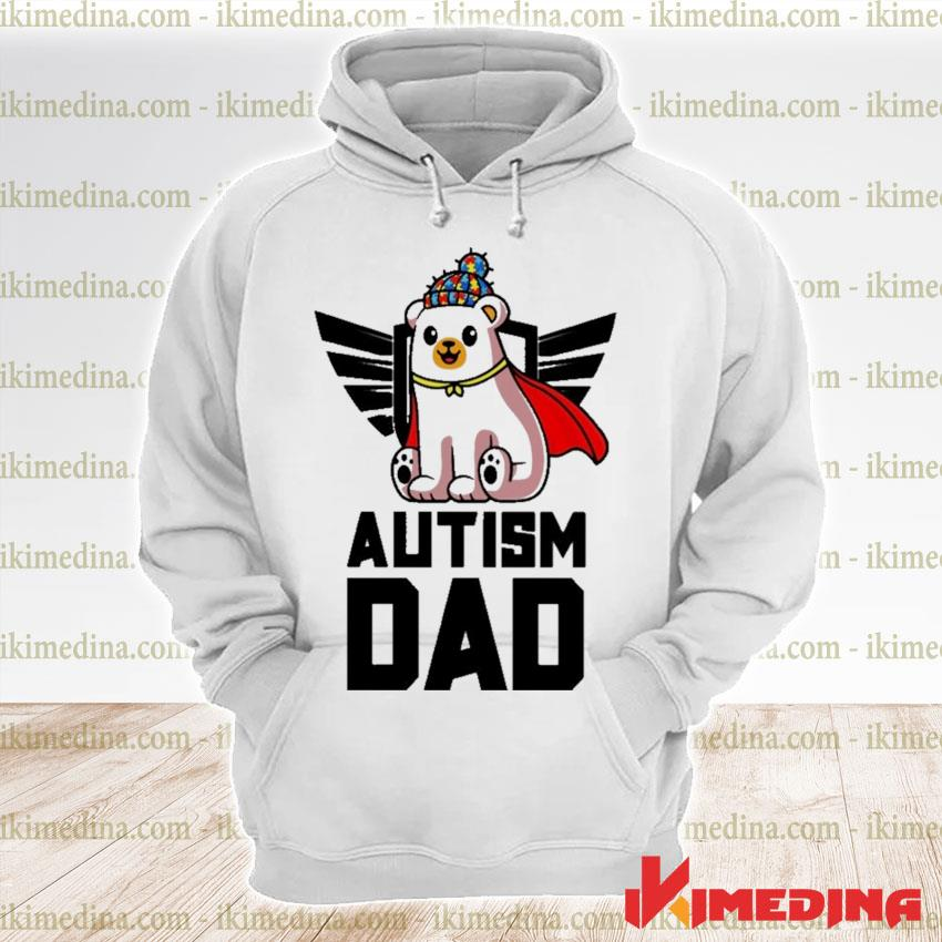Official bear autism dad autism s premium hoodie