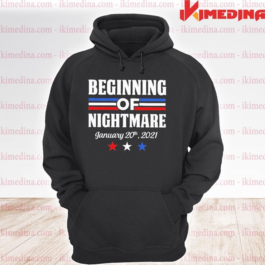 Official biden not my president beginning of nightmare inauguration 2021 s premium hoodie