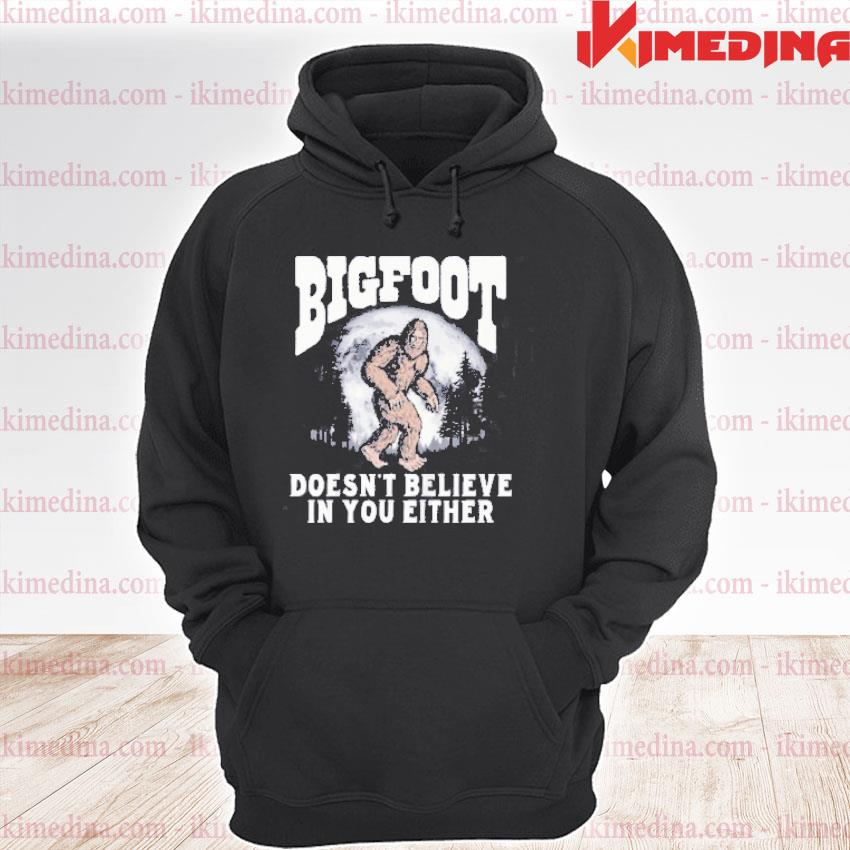 Official bigfoot doesn't believe in you either sasquatch moon funny s premium hoodie