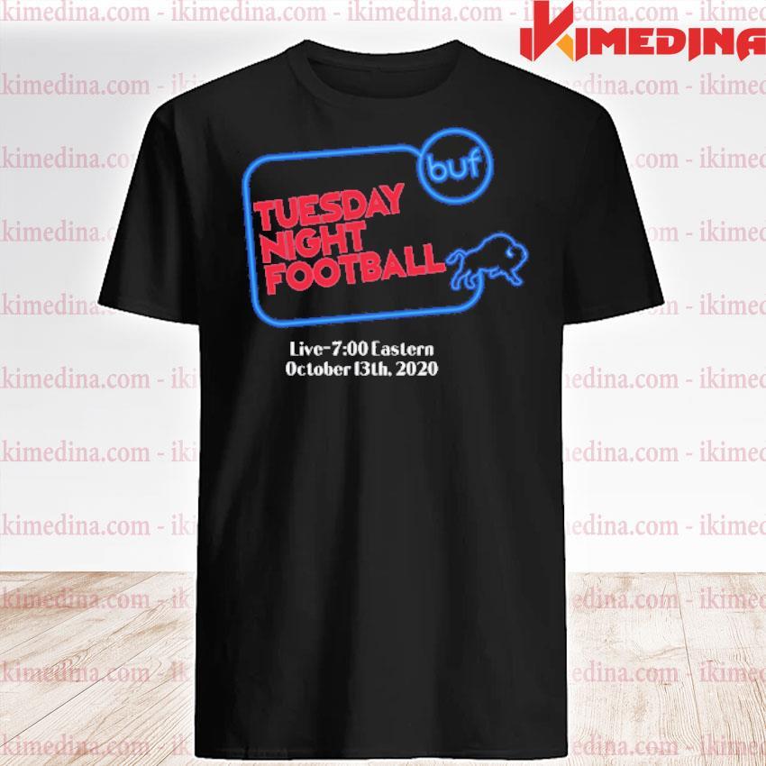 Official buffalo bills tuesday night football live 7 eastern october 2020 shirt