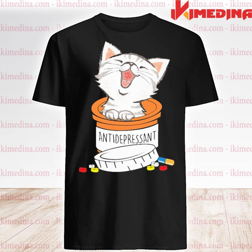 Official cat antidepressant shirt