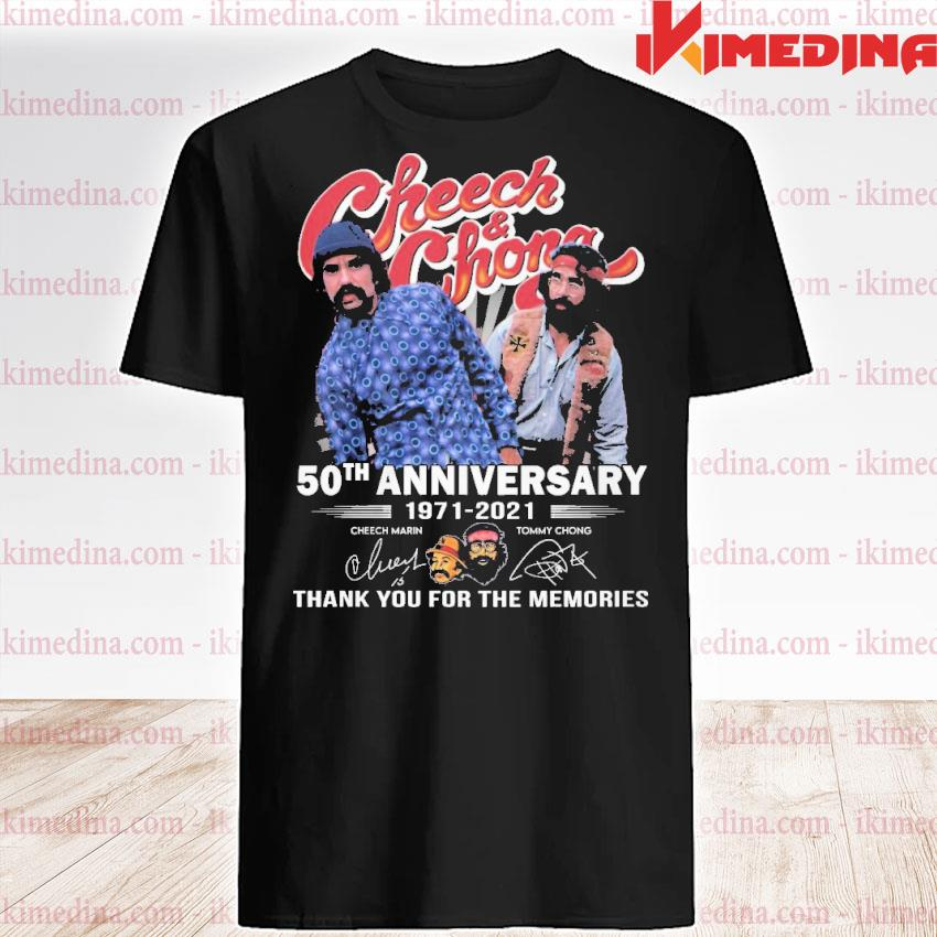 Official cheech and chong 50th anniversary 1971 2021 thank you for the memories shirt