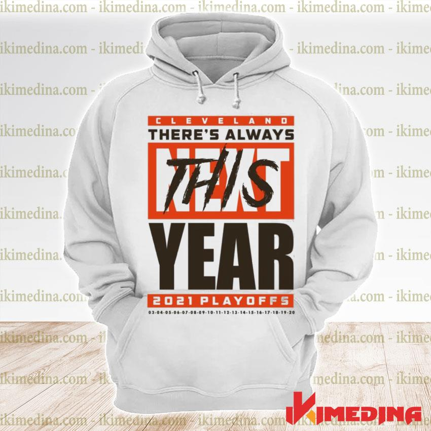Official cleveland there's always this year playoff s premium hoodie