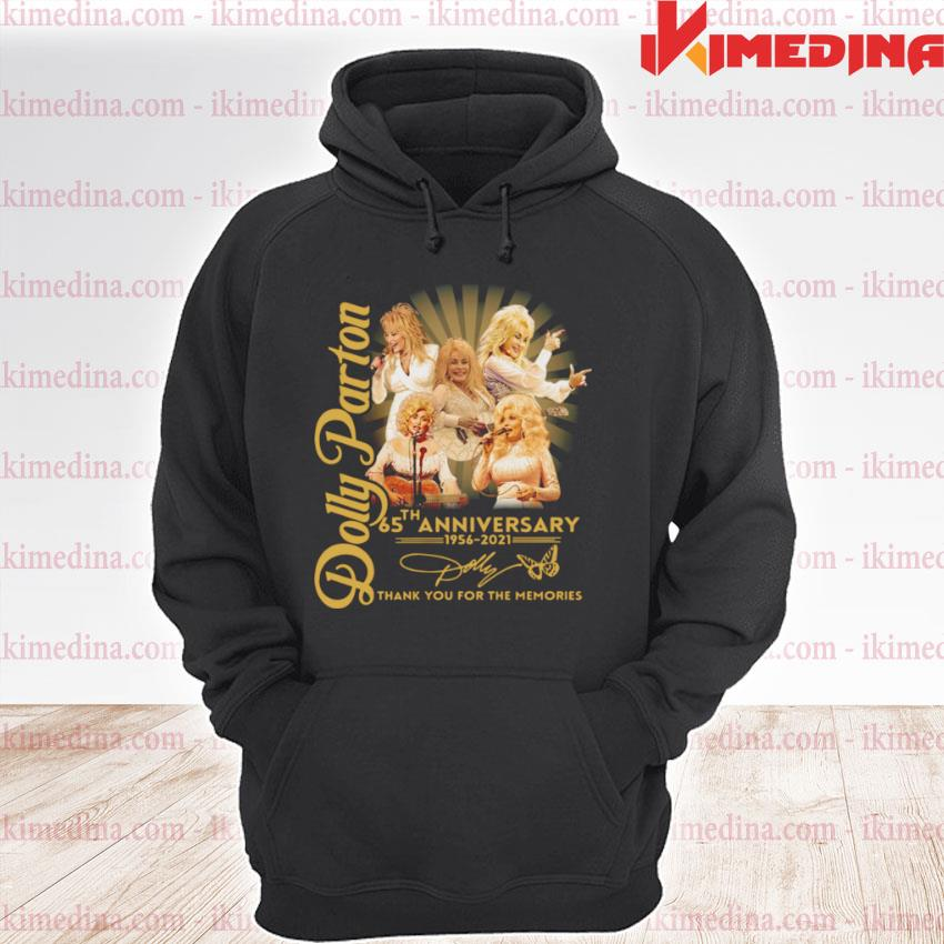 Official dolly parton 65th anniversary 1956 2021 thank you for the memories signature s premium hoodie