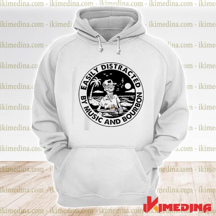 Official easily distracted by music and bourbon skeleton beach s premium hoodie