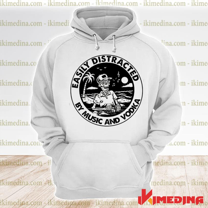 Official easily distracted by music and vodka s premium hoodie
