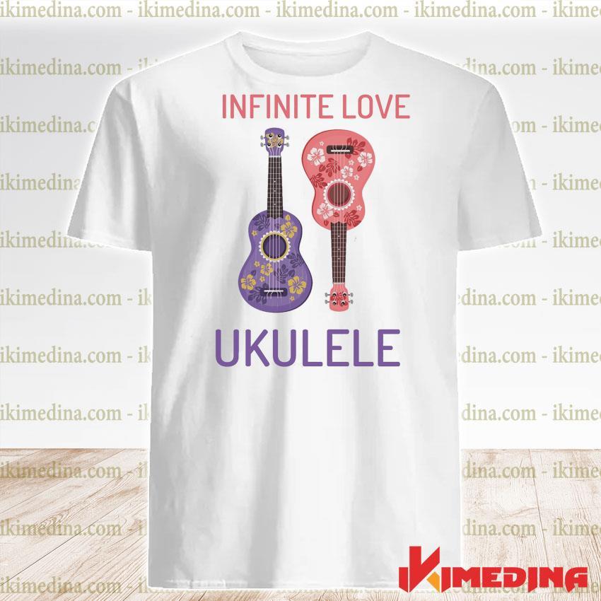 Official infinite love ukulele shirt