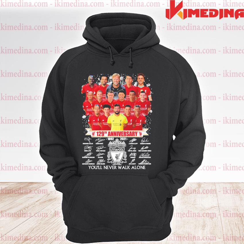 Official liverpool 129th anniversary 1892-2021 you'll never walk alone s premium hoodie