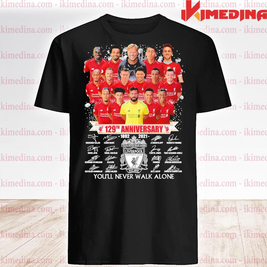 Official liverpool 129th anniversary 1892-2021 you'll never walk alone shirt