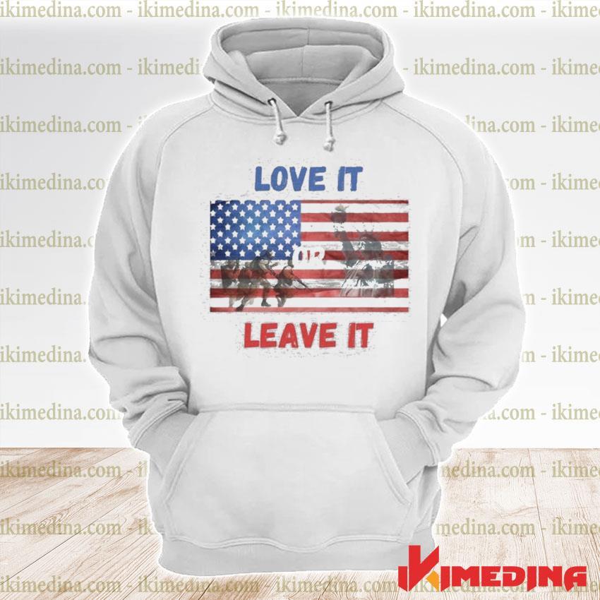 Official love it leave it american flag s premium hoodie