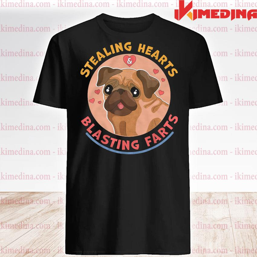 Official pug dog stealing hearts blasting farts shirt