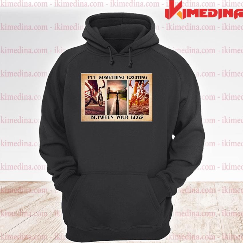 Official put something exciting between your legs s premium hoodie