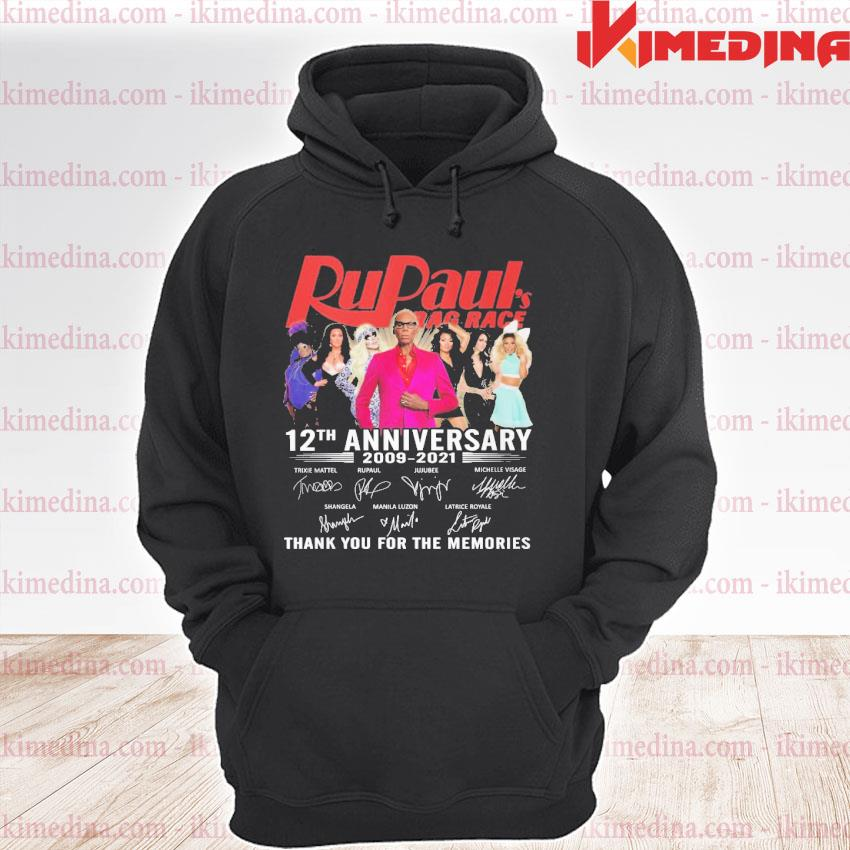 Official rupaul's drag race 12th anniversary 2009 2021 thank you for the memories s premium hoodie