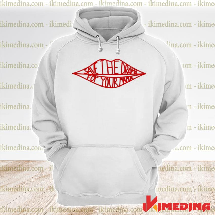 Official save the drama for your mama friends tv s premium hoodie