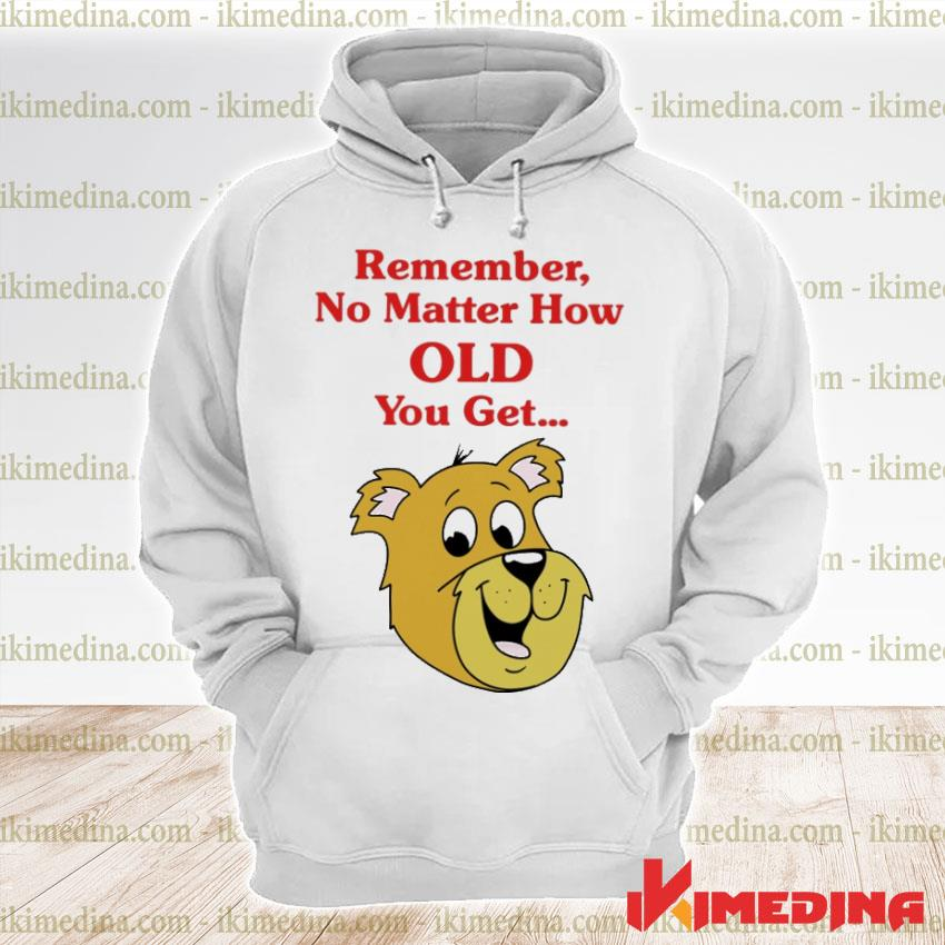 Official scooby doo remember no matter how old you get s premium hoodie