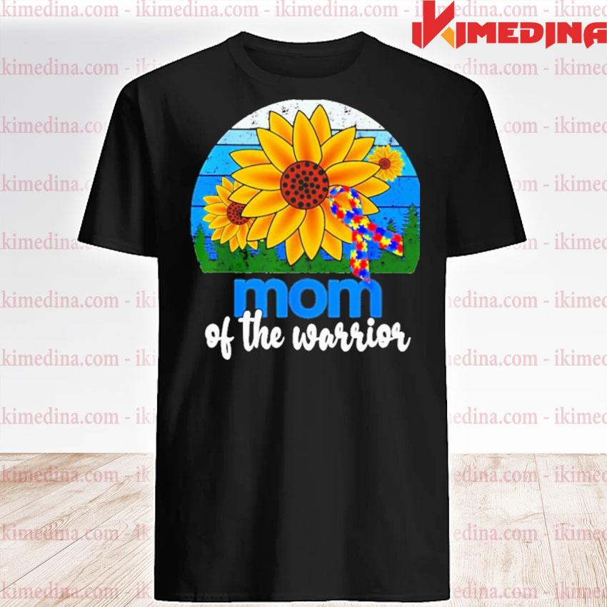 Official sunflower and breast cancer autism mom of the warrior vintage shirt