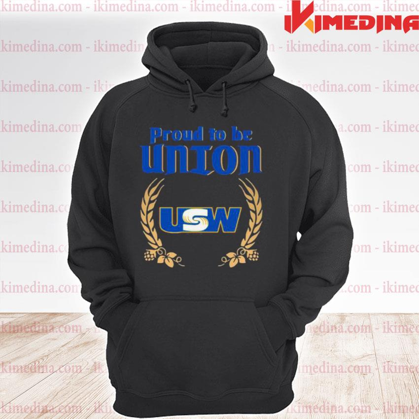 Official the proud to be union united steelworkers logo s premium hoodie