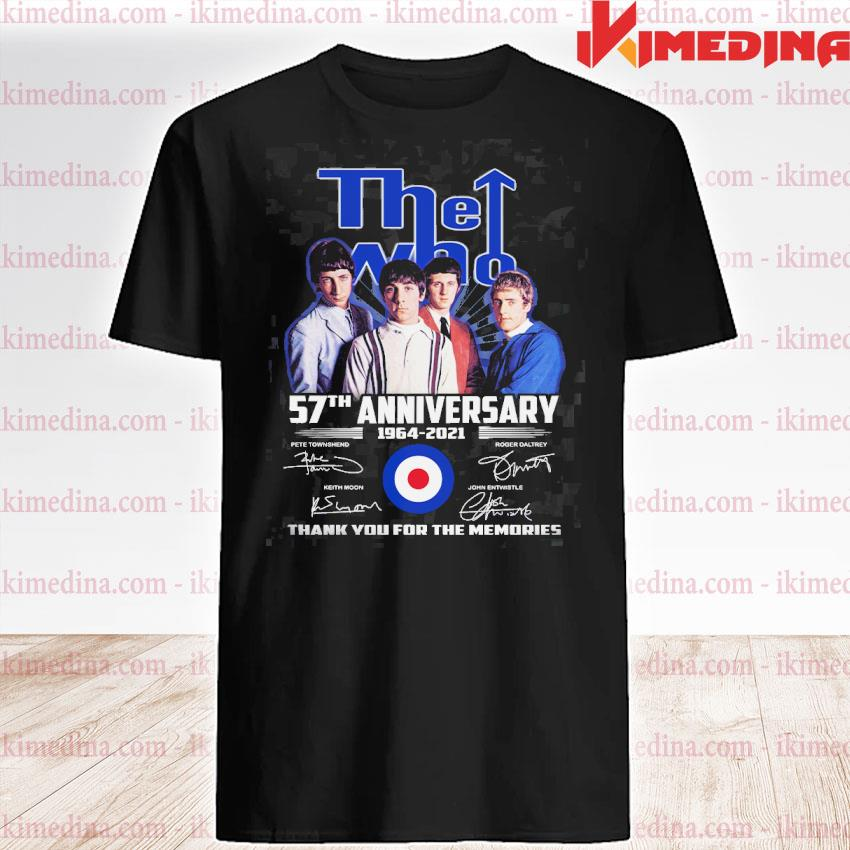Official the who 57th anniversary 1964 2021 thank you for the memories shirt
