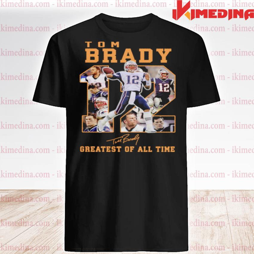 Official tom brady 12 greatest of all time signatures shirt