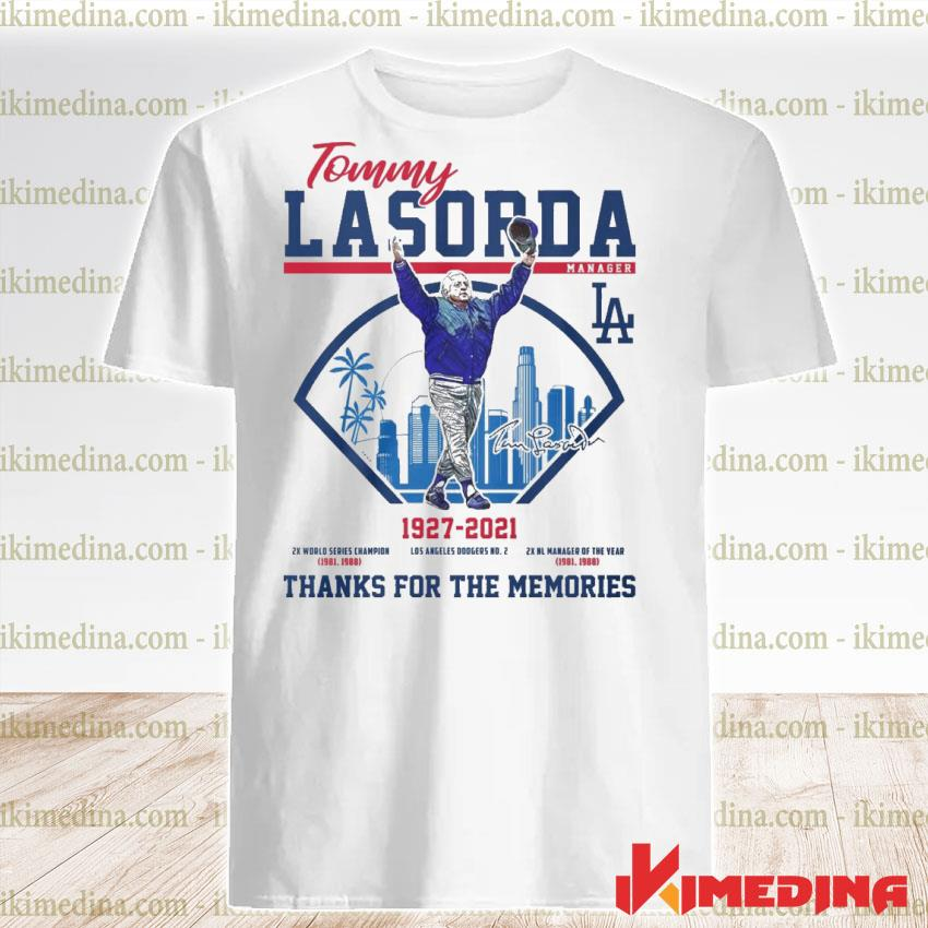 Official tommy lasorda 1927 2021 thanks for the memories shirt