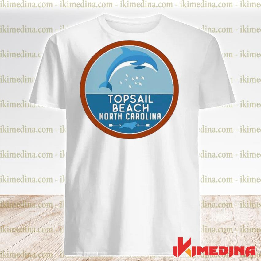 Official topsail beach north carolina nc dolphin lover shirt