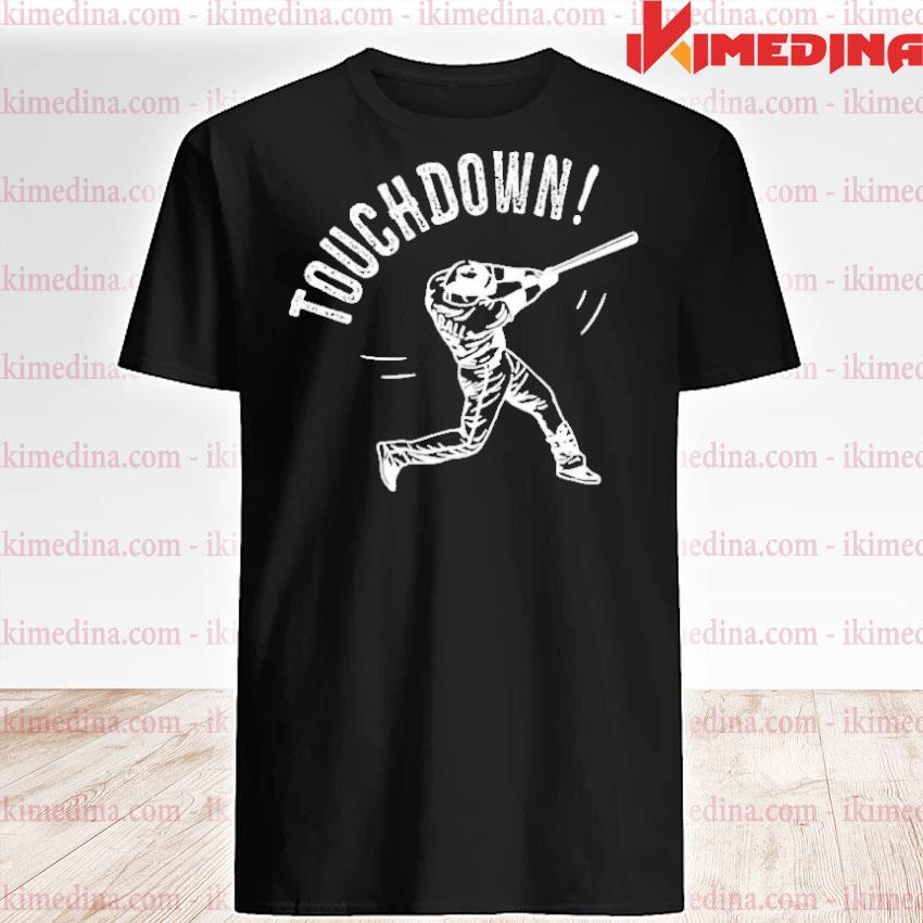 Official touchdown baseball 2021 shirt