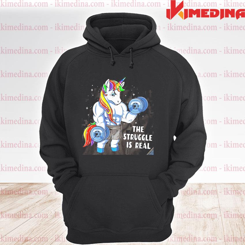 Official unicorn gym the struggle is real s premium hoodie