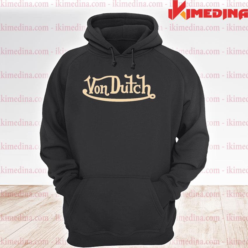 Official von dutch s premium hoodie
