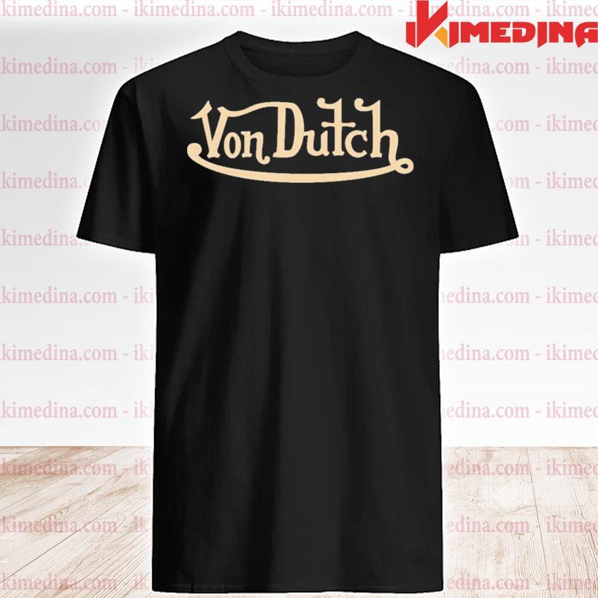 Official von dutch shirt