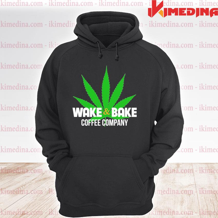 Official wake and bake coffee company weed s premium hoodie