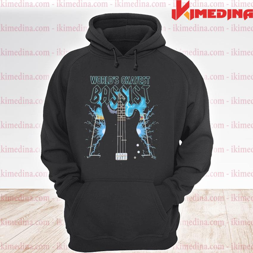 Official world's okayest bassist 2021 s premium hoodie