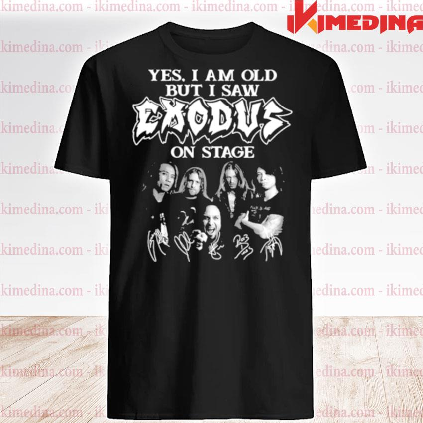 Official yes i am old but i saw exodus on stage signature shirt