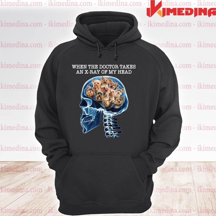 Official yorkshire when the doctor takes an x-ray of my head s premium hoodie