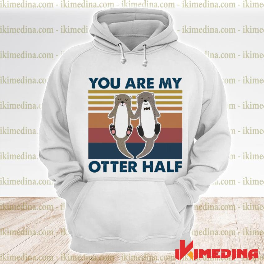 Official you are my otter half vintage s premium hoodie
